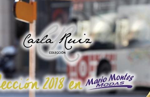 Llega la Colección 2018 de Carla Ruiz a Mario Montes Modas